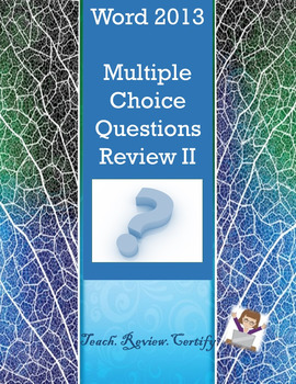 Word 2013 Multiple Choice Questions Review II