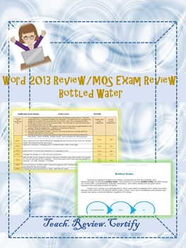 Word 2013 Review/MOS Exam Review:  Bottled Water