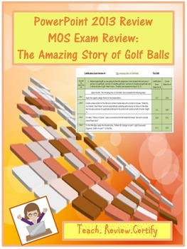 PowerPoint 2013 Review/MOS Exam Review:  The Amazing Story