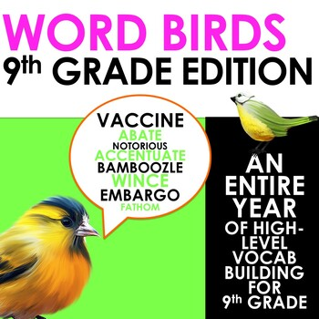 Word Birds Word of the Week 9th Grade High-Level Vocabular