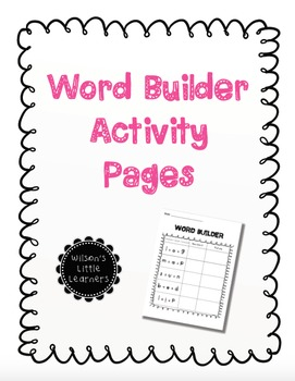 Word Builder Activity Pages
