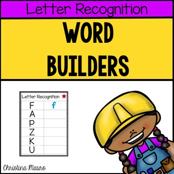 Word Builders (Letter Recognition)
