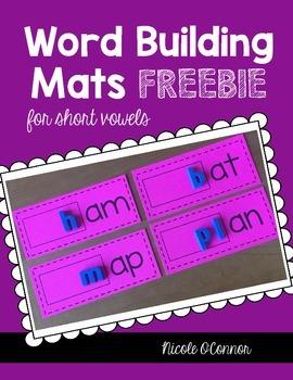 Word Building Mats for Short Vowels FREEBIE!