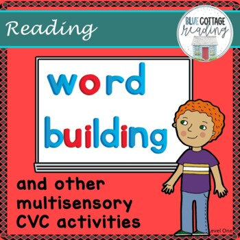 Word Building and Other Multisensory CVC Activities