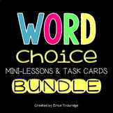 Word Choice Mini-Lessons and Task Cards BUNDLE