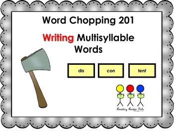 Word Chopping 201 Writing Multisyllable Words