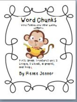 Word Chunks and Other Spelling Patterns Unit 3- First Grad