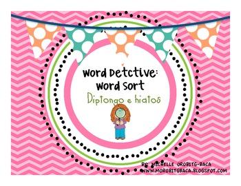 Word Detective: Word Sort Diptongos e Hiatos