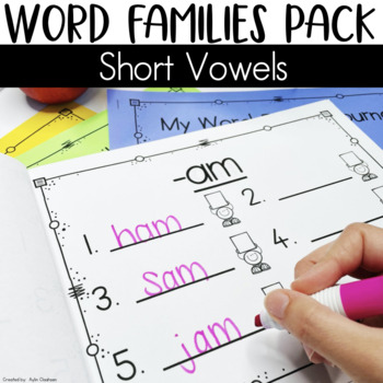 Word Families Pack: Short Vowels