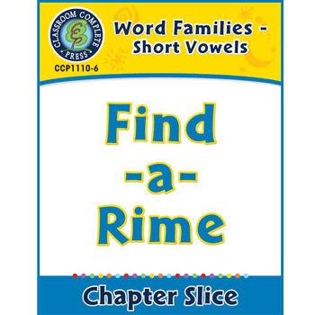 Word Families - Short Vowels: Find-a-Rime Gr. K-1