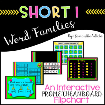 Word Families - Short i (An Interactive Promethean Board F