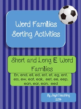 Word Families Sorting Activities:Short and Long E Word Fam