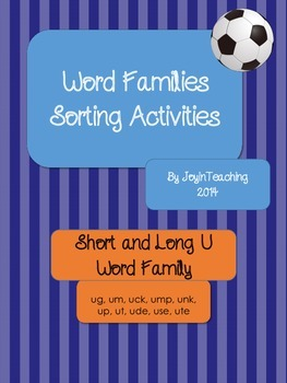 Word Families Sorting Activities:Short and Long U Word Fam