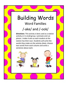 Word Families /-ake/ and /-ook/...Building Words Center an
