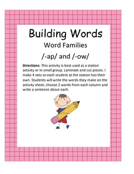 Word Families /-ap/ and /-ow/...Building Words Center and