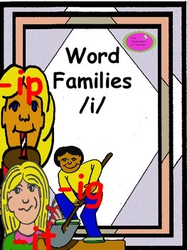 Word Families /i/