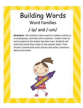Word Families /-ip/ and /-um/...Building Words Center and