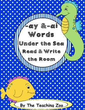 Word Family Center {- ai & - ay words} Under the Sea Read