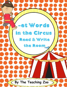 Word Family Center {-et words} in the Circus Read & Write