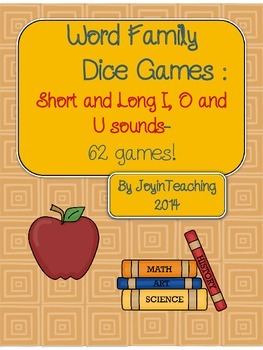 Word Family Dice Games : Short and Long I, O, and U sounds