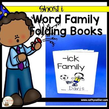 Word Family Foldable Books:  Short I