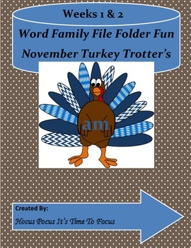Word Family Turkey Trotters Literacy Center (ad, ab, am, a
