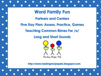 Word Families for  /O/, Teach,  Assess, Practice, Games