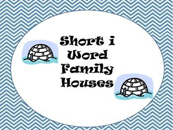 Word Family Houses Short I