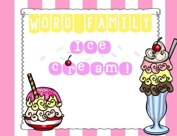 Word Family Ice Cream!