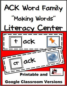 Word Family Making Words Literacy Center - ACK Family