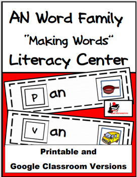 Word Family Making Words Literacy Center - AN Family