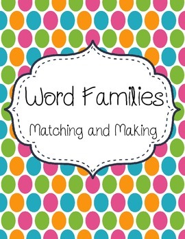 Word Family Matching and Making