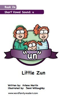 Word Family Readers Book #24 Little Zun