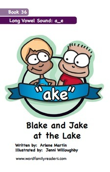 Word Family Readers Book #36 Blake and Jake at the Lake