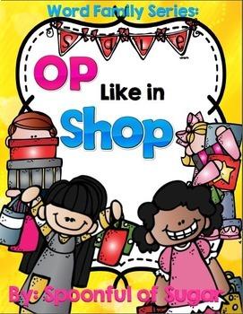 Word Family Series: Op Like in Shop (OP Family Word Work)