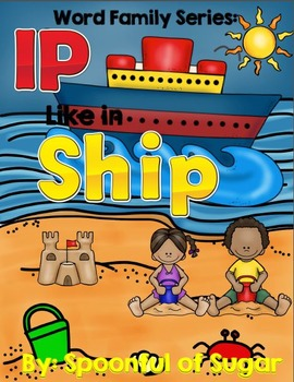 Word Family Word Work Series: Ip Like in Ship