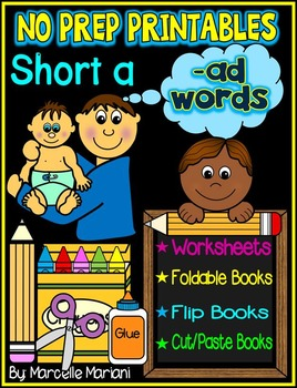 Word Family Word Work- Short A- AD Word Family NO PREP Lit
