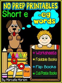 Word Family Word Work- Short E- EG Word Family NO PREP Lit