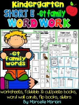Word Family Word Work- Short E- ET Word Family Literacy Packet