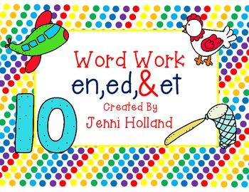 Word Family Work {en, ed, & et}