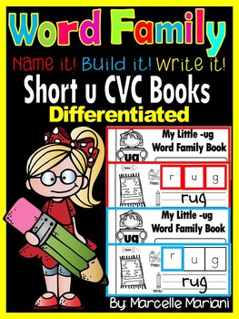 Word Family short U CVC Books: Name it, Build it, Write it