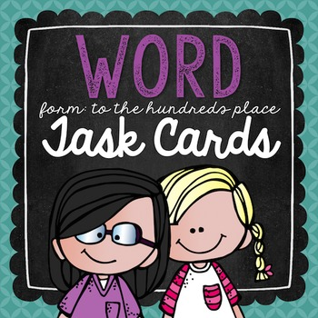 Word Form to the Hundreds Place Task Cards