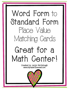 Word Form to Standard Form Place Value Matching Game