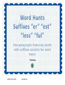 "Word Hunt Suffixes ""er"" ""est"" ""less"" ""ful"""