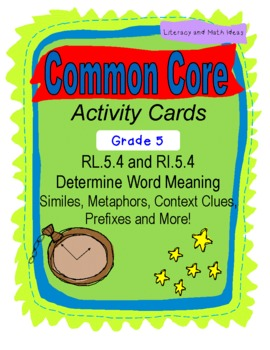Word Meaning Activity Cards Grade 5 Common Core RL.5.4 & RL.5.4