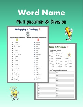 Word Name:  Multiplication & Division