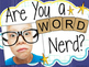 Word Nerd Posters to Display