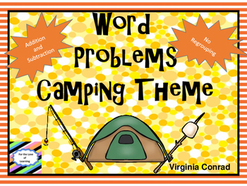 Word Problems:  Camping Theme--Add and Subtract Without Re