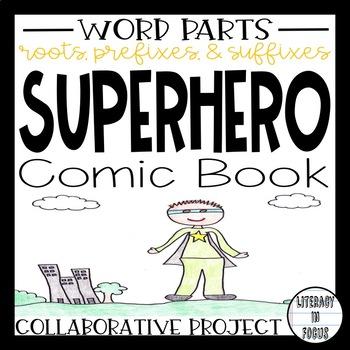 Word Parts Superhero Comic Book (Fun and Collaborative Project!)