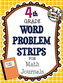 Word Problem Strips for Math Journals - 4th Grade